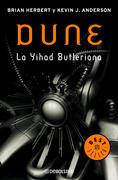 Dune, la Yhad Butleriana (Leyendas de Dune 1)