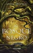 El Bosque Negro. Una novela sobre J. R. R. Tolkien