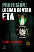 Profesión: luchar contra ETA