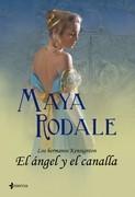 Maya Rodale - Los hermanos Kensington. El ángel y el canalla