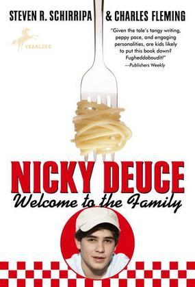 Nicky Deuce: Welcome to the Family