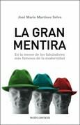 José María Martínez Selva - La gran mentira