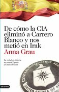 De cómo la CIA eliminó a Carrero Blanco