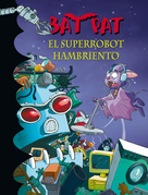 El superrobot hambriento