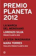 Premio Planeta 2012: ganador y finalista (pack)