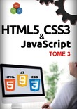HTML5, CSS3, JavaScript Tome 3