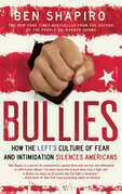 Bullies: How the Left's Culture of Fear and Intimidation Silences Americans