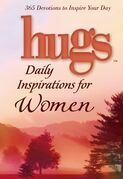 Hugs Daily Inspirations for Women: 365 Devotions to Inspire Your Day
