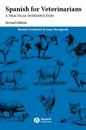 Spanish for Veterinarians: A Practical Introduction