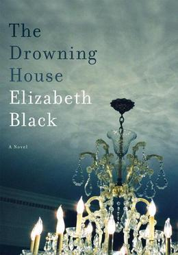 The Drowning House: A Novel