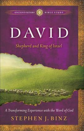 David: Shepherd and King of Israel