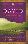 David: Shepherd and King of Israel