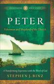 Peter: Fisherman and Shepherd of the Church