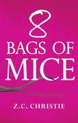 8 Bags of Mice