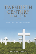 Twentieth Century Limited Book Two ~ Age of Reckoning