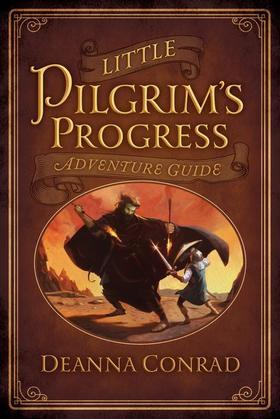 Little Pilgrim's Progress Adventure Guide