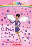 Petal Fairies #5: Olivia the Orchid Fairy: A Rainbow Magic Book