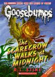 Classic Goosebumps #16: The Scarecrow Walks at Midnight