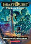 Beast Quest #15: The Dark Realm: Narga the Sea Monster: Narga The Sea Monster