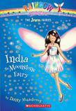 Jewel Fairies #1: India the Moonstone Fairy: A Rainbow Magic Book