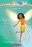Jewel Fairies #4: Chloe the Topaz Fairy: A Rainbow Magic Book