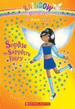 Jewel Fairies #6: Sophie the Sapphire Fairy: A Rainbow Magic Book