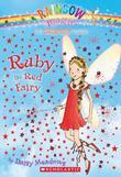 Rainbow Magic #1: Ruby the Red Fairy: Ruby the Red Fairy
