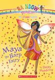 Music Fairies #5: Maya the Harp Fairy: A Rainbow Magic Book
