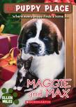 The Puppy Place #10: Maggie and Max