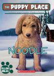 The Puppy Place #11: Noodle