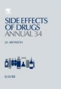 Side Effects of Drugs Annual: A worldwide yearly survey of new data in adverse drug reactions