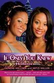 Hotlanta Book 2: If Only You Knew