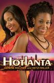 Hotlanta: Book 1