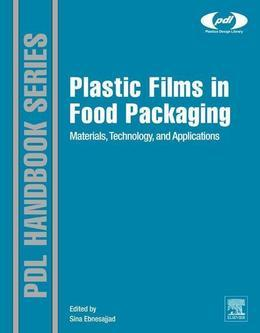 Plastic Films in Food Packaging: Materials, Technology and Applications