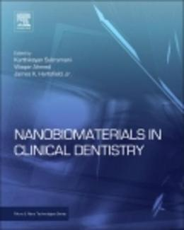 Nanobiomaterials in Clinical Dentistry