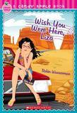Candy Apple #25: Wish You Were Here, Liza