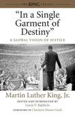 """In a Single Garment of Destiny"": A Global Vision of Justice"