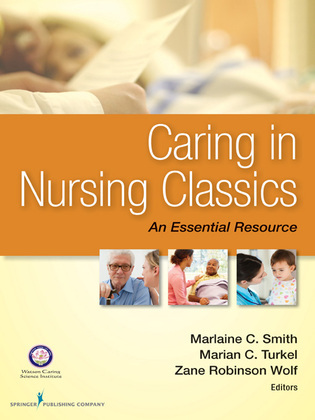 Caring in Nursing Classics: An Essential Resource