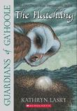 Guardians Of Ga'Hoole #7: The Hatchling: The Hatchling