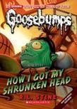 Classic Goosebumps #10: How I Got My Shrunken Head