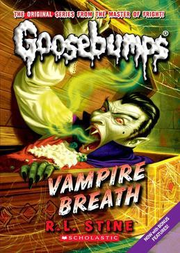 Classic Goosebumps #21: Vampire Breath