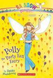 Party Fairies #5: Polly the Party Fun Fairy: A Rainbow Magic Book
