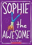 Sophie #1: Sophie the Awesome