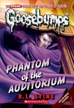 Classic Goosebumps #20: Phantom of the Auditorium