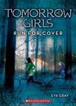 Tomorrow Girls #2: Run For Cover