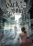 Dark Souls: A Novel: A Novel