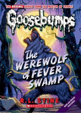 Classic Goosebumps #11: Werewolf of Fever Swamp