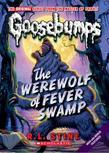 Classic Goosebumps #11: Werewolf of Fever Swamp