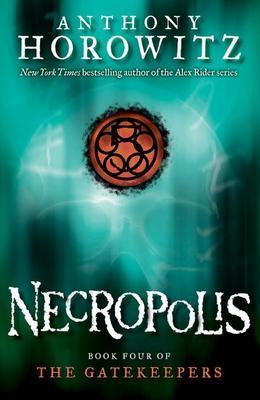 The Gatekeepers #4: Necropolis