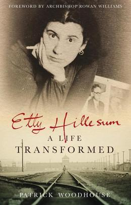 Etty Hillesum: A Life Transformed